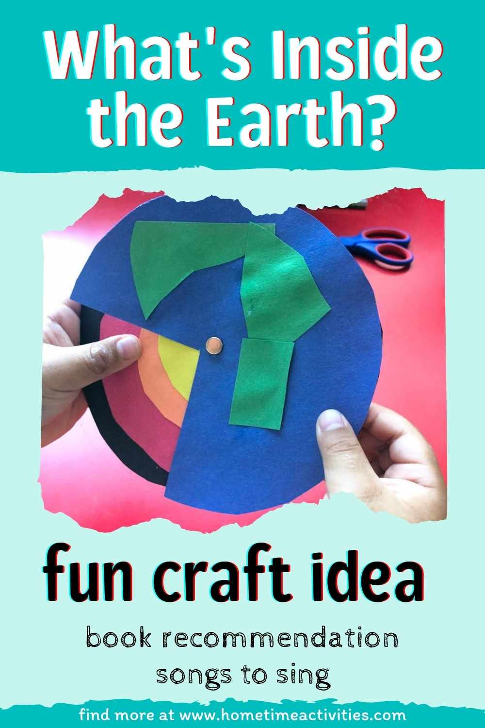 What's Inside The Earth - Picture of craft and description of activities in the post