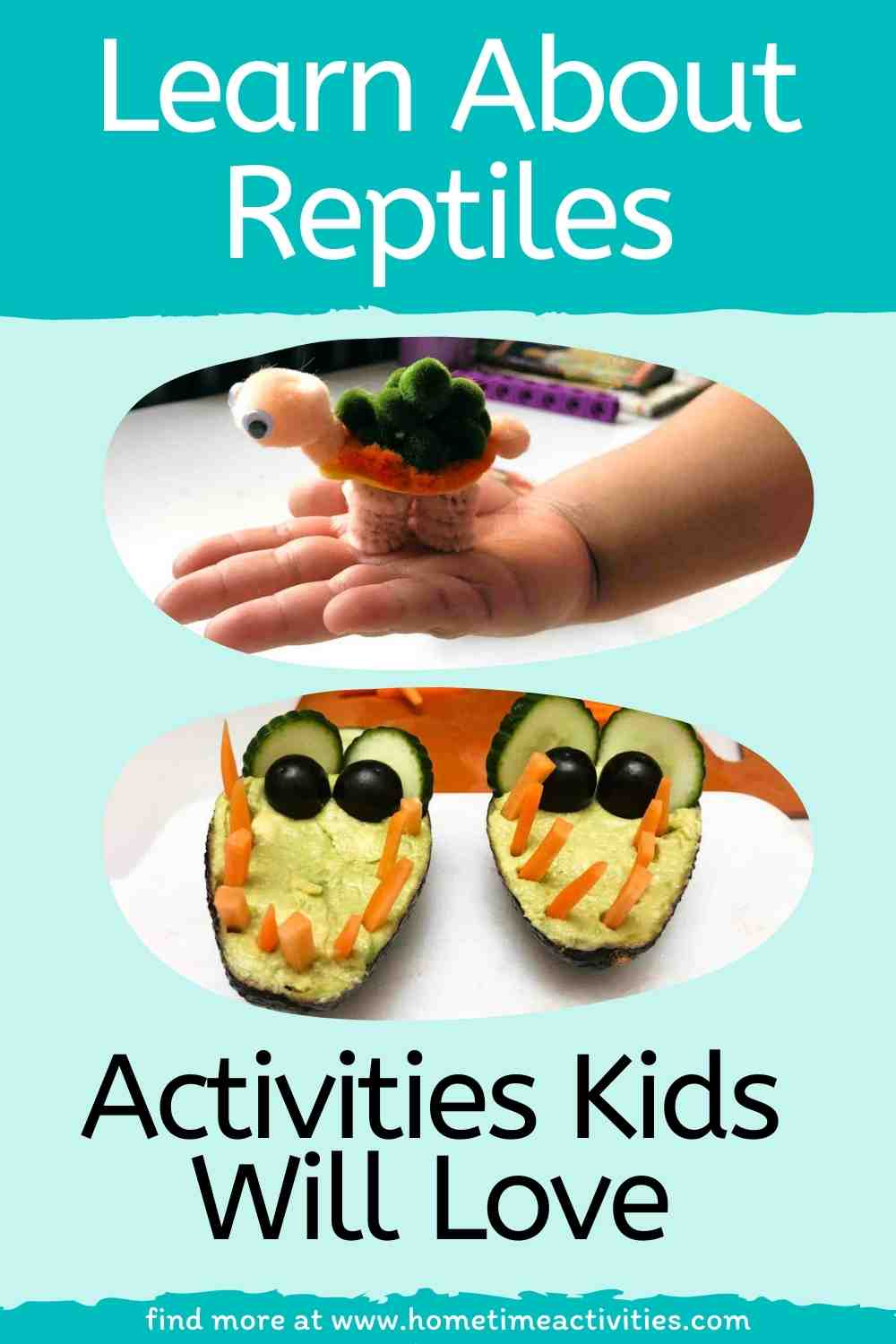 Learn All About Reptiles for Kids - Including Activities, Crafts, and an Experiment - Feature image with text