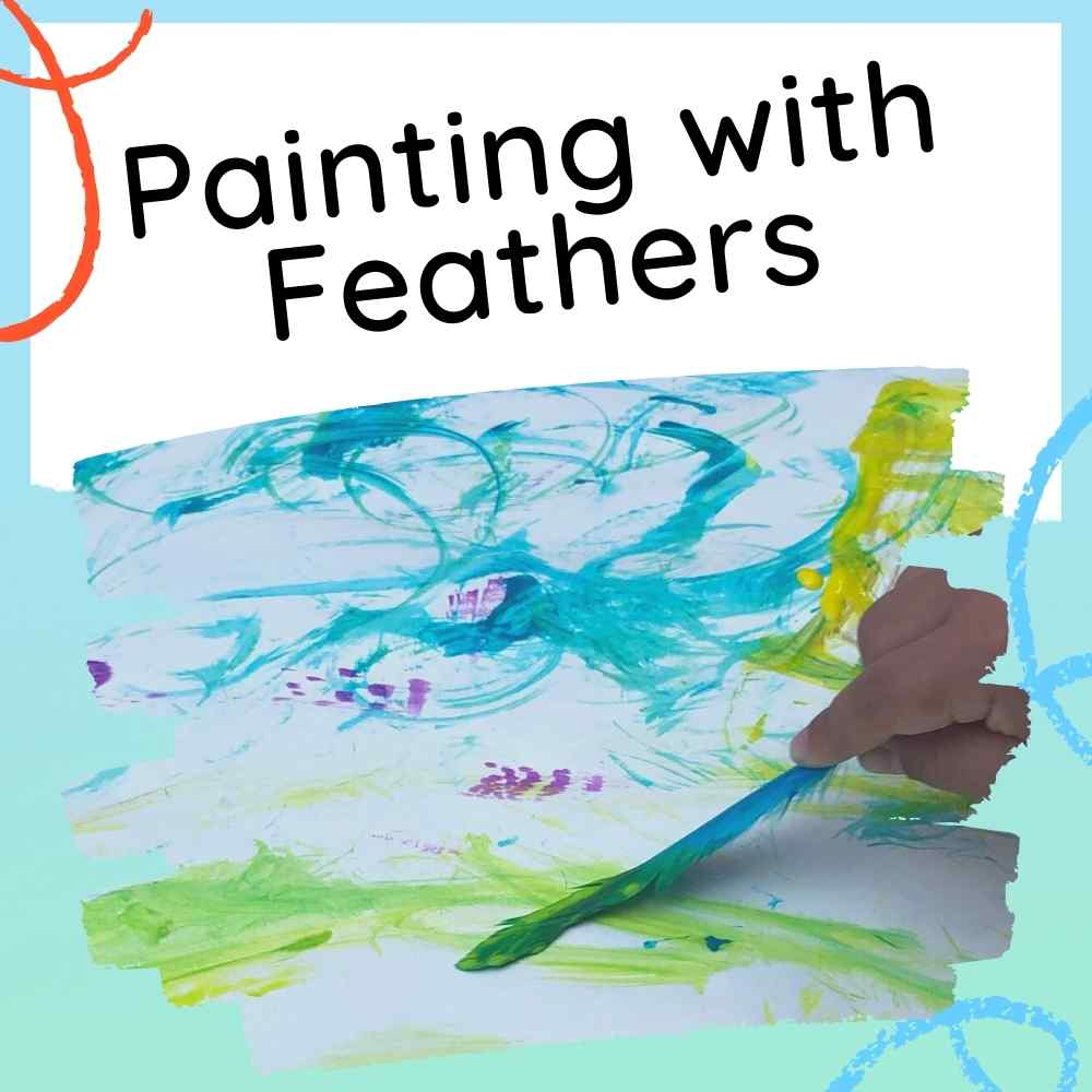 Painting with feathers - a fun art idea for kids - image with text